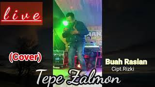 Live Orgen Tepe Zalmon Buah Rasian Cipt Rezki Cover