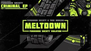 Forbidden Society & Task Horizon - Meltdown (Forbidden Society Violation) [FSRECS010SAMP2]