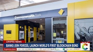 Major Banks Join Forces To Launch World's First Blockchain Bond