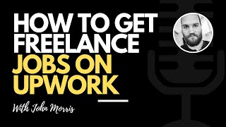 How to get freelance jobs on Upwork