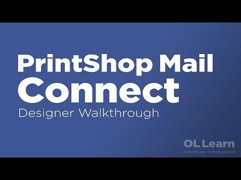 PrintShop Mail Connect Designer Walkthrough