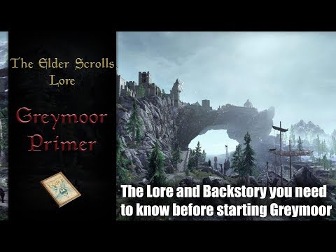 ESO Greymoor Primer, Background and Lore - The Elder Scrolls Lore |