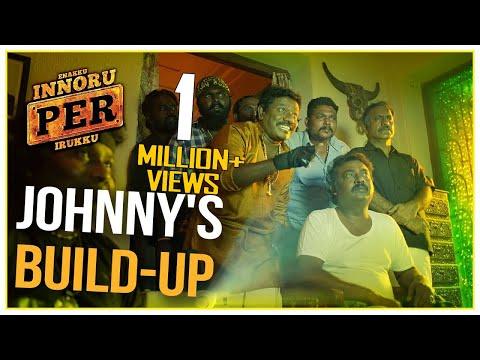 Johnny's Build-Up - Enakku Innoru Per Irukku | Scene | G.V. Prakash Kumar | Sam Anton