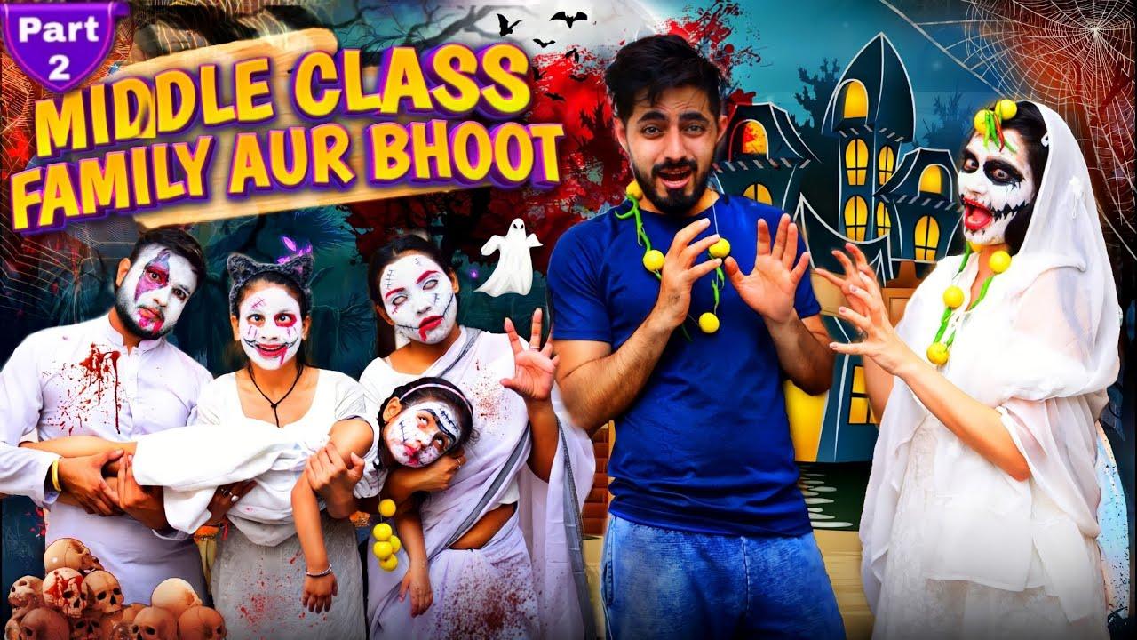 Middle Class Family Aur Bhoot Part-2 || we3 || Aditi Sharma
