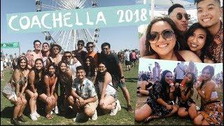 COACHELLA 2018 FULL EXPERIENCE VLOG   roselynmaarie♡