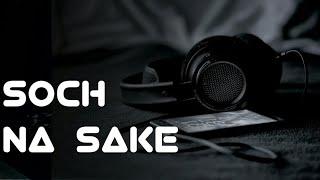 Soch na Sake Ringtone | Download Now | Link in the Description 🔥🔥