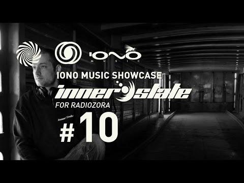 Iono Music Showcase Vol.10 | Inner State for Radiozora | 13/10/2016