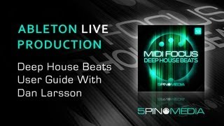 Deep House Beats Guide - Dan Larsson's Ableton Live User Tips - From 5Pin Media