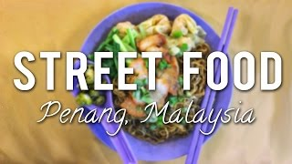 The BEST STREET FOOD to EAT in PENANG, MALAYSIA!
