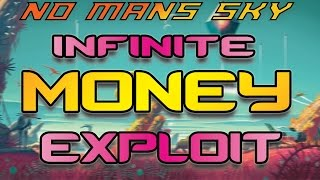 No Man's Sky Infinite Money Exploit Glitch for Unlimited Credits PS4 (million credits fast)