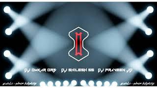 RANGILO_MARO_DOLNA_NACH_KI_GAP_BLAST_MIX_DJ_PRAVEEN_JD_DJ_OMKAR_ORB_DJ_SHILESH_SS