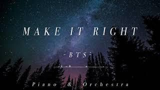방탄소년단(BTS) - Make It Right - Piano & Orchestra