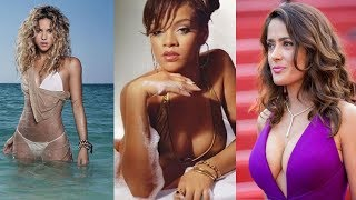 Top 10 Sexy And Hottest Female Celebrities 2018 | Shakira, Rihanna, Beyonce