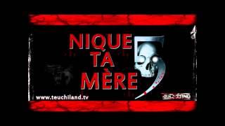 Teuchiland ( Nique Ta Mère 5 )