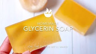 Homemade Glycerin Soap Recipe (From Scratch)