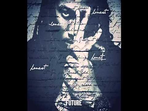 Future - Honest (HQ) (Lyrics)