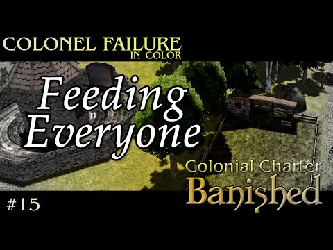 Banished Colonial Charter - Feeding Everyone #15