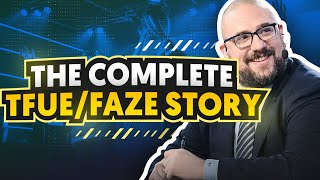 The Complete Tfue / FaZe Story ft. Richard Lewis