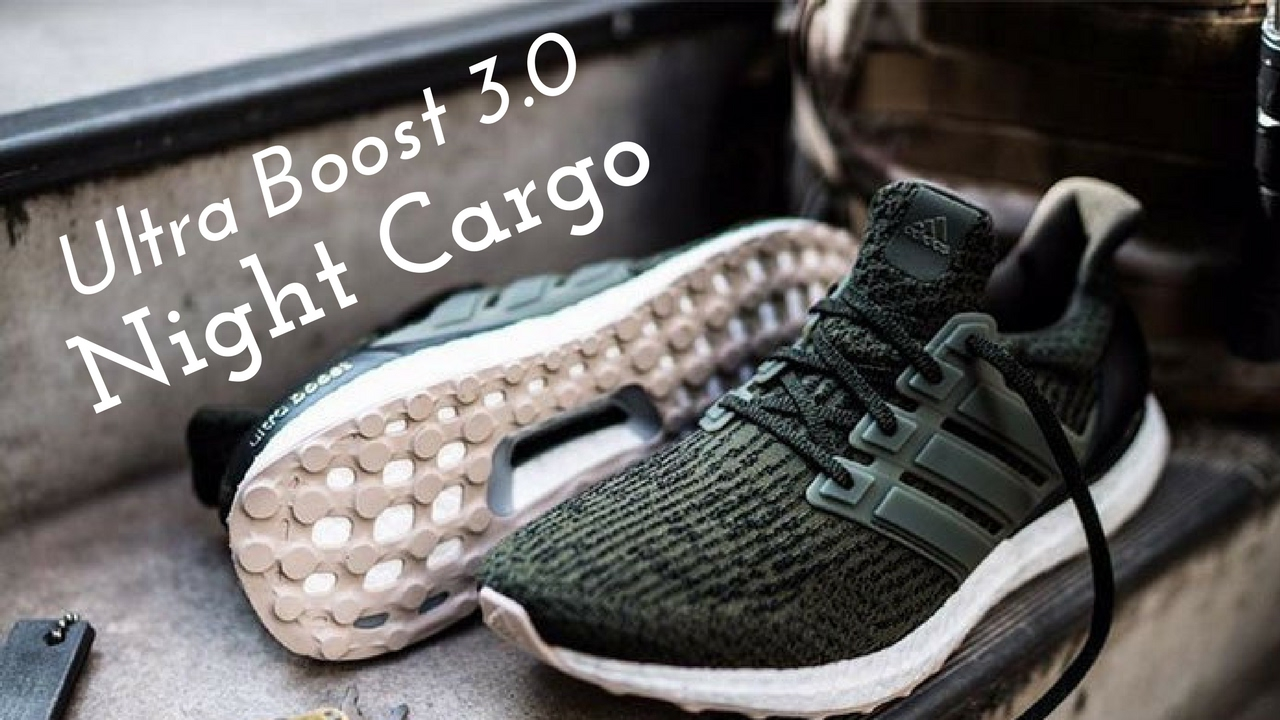 best sneakers 1ffa4 a7f21 Adidas Ultra Boost 3.0 Night Cargo