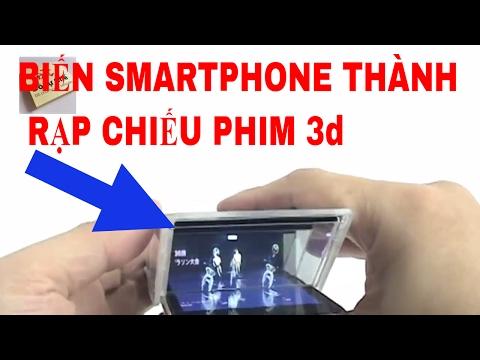 ĐTC - Biến điện thoại thành rạp chiếu phim 3D sống động