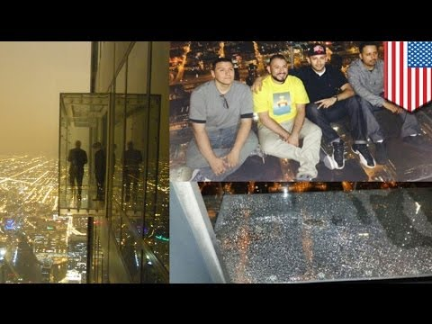 Chicago Willis Tower glass bottom observation deck shatters, terrifying tourists