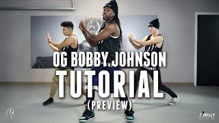 [Dance Tutorial Preview] OG Bobby Johnson - @WilldaBeast__ Choreography