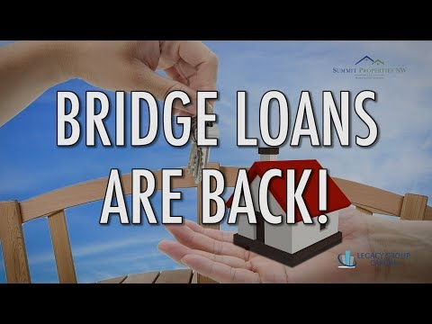 Bridge Loans Are BACK! - Legacy Group Capital