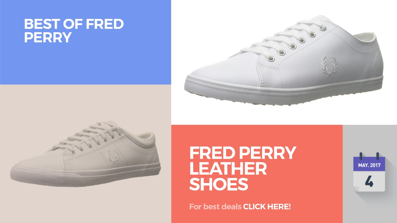 1ad423a4b7b9af Fred Perry Leather Shoes Best Of Fred Perry - YouTube