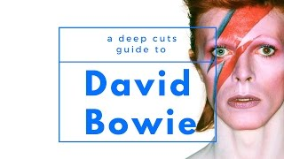 A Guide to DAVID BOWIE / 1947 - 1977