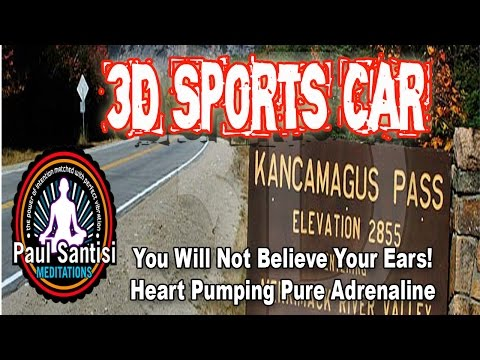 3D Sports Car (2) YOU WON'T BELIEVE YOUR EARS Wild Ride Through The Mountains Paul Santisi