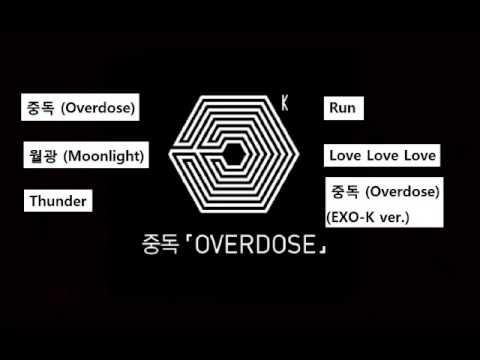 EXO-K_ 중독 (OVERDOSE) FULL ALBUM [Click and Play]