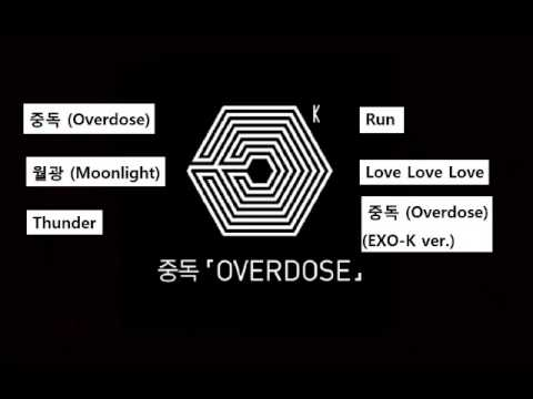 EXO-K_ 중독 (OVERDOSE) FULL ALBUM [Click and Play]