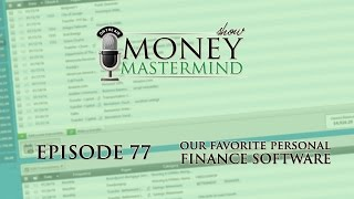 MMS077 - Our Favorite Personal Finance Software