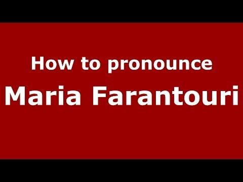 How to Pronounce Maria Farantouri - PronounceNames.com