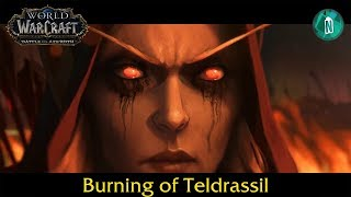 The Burning Of Teldrassil - All Cinematics And Cutscenes