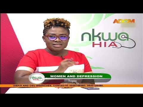 Women And Depression - Nkwa Hia on Adom TV (11-7-20)