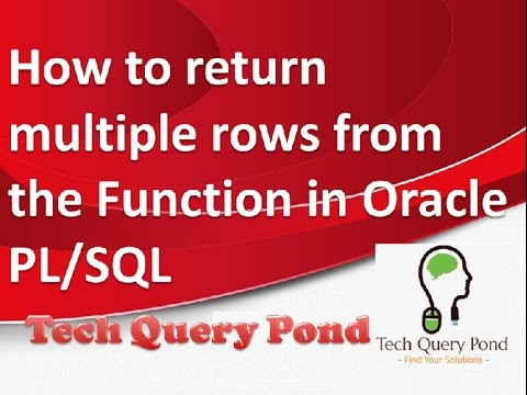 Oracle SQL Tutorial : How to return multiple values from the Function in  Oracle PL/SQL