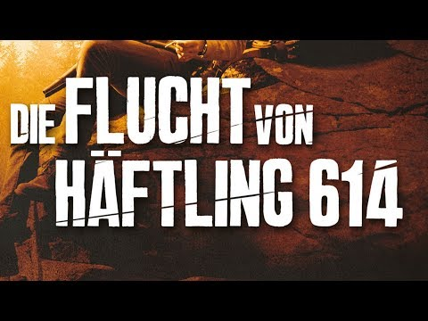 The Escape Of Prisoner 614 - Trailer | Deutsch/german