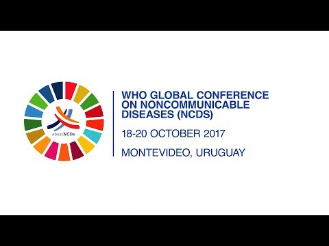 WHO: Noncommunicable diseases - Global Conference in October 2017