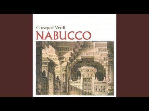 """Nabucco, Act II: """"Il Maledetto Non Ha Fratelli"""""""