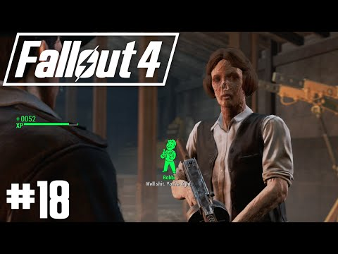 Fallout 4 - Part 18 - The Big Dig Ends with no Bloodshed