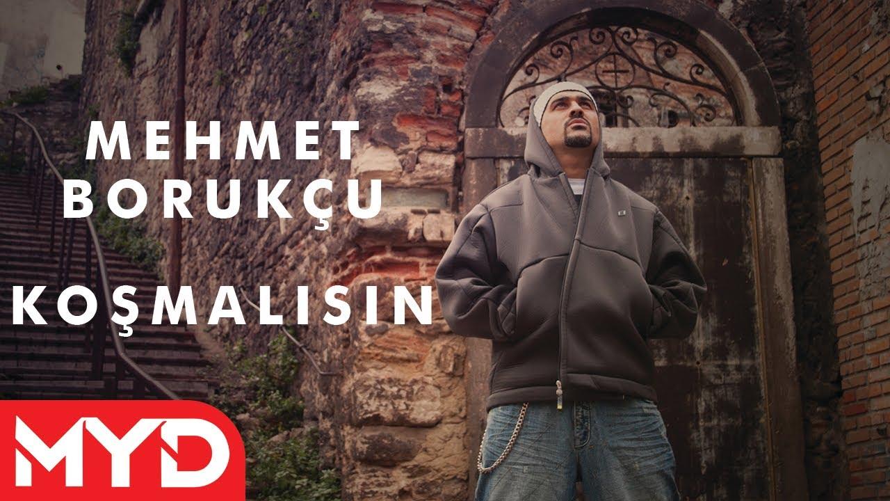 Mehmet Borukçu  Koşmalısın