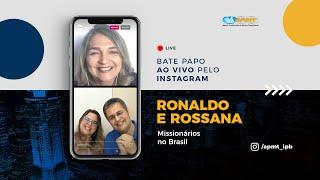 LIVE APMT com Ronaldo e Rossana Lidorio | Missionários no Brasil