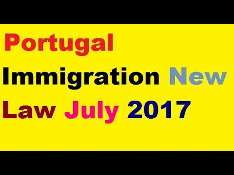Portugal immigration new law July 2017- PORTUGAL RESIDENCY CARD INFORMATION 2017