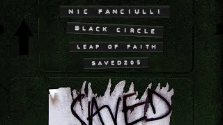 Nic Fanciulli & Black Circle - Leap Of Faith (Extended Mix)