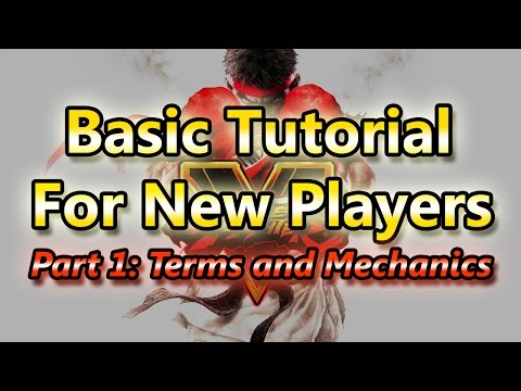 Street Fighter V: Basic Tutorial Part 1 - Terms and Game Mechanics