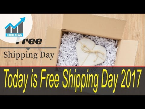 Today is Free Shipping Day 2017, here to save last-minute shoppers