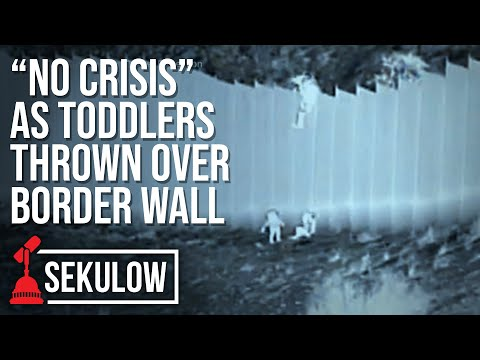 """""""No Crisis"""" as Toddlers Thrown Over Border Wall"""