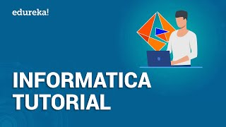 Informatica Tutorial For Beginners | Informatica PowerCenter | Informatica Training | Edureka