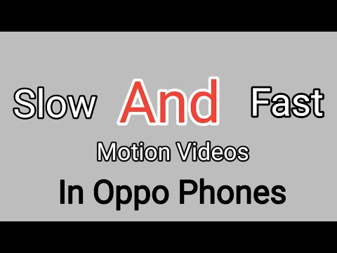 How To Make #Slow And #Fast #Motion Videos In #oppo Phones Without Any Application